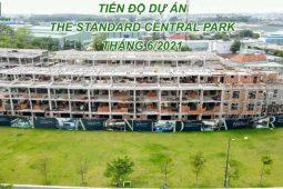 05. TIẾN ĐỘ DỰ ÁN THE STANDARD CENTRAL PARK THÁNG 6 - 2021 - Công Ty Cổ Phần Đầu Tư & Kinh Doanh Bất Động Sản Happy